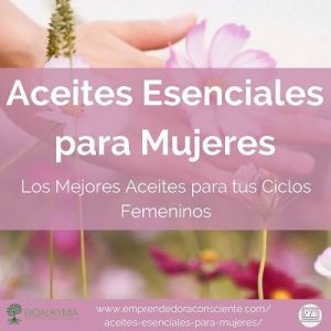 ACEITES ESENCIALES PARA TUS CICLOS FEMENINOS